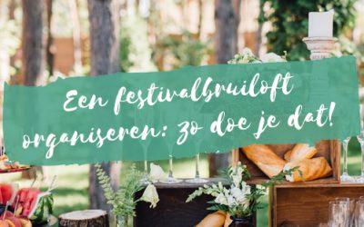 Een festivalbruiloft organiseren: zo doe je dat!